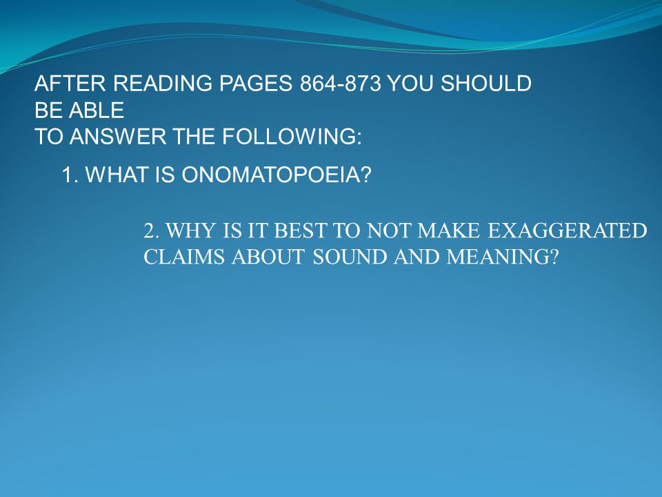 AFTER READING PAGES 864-873 YOU SHOULD