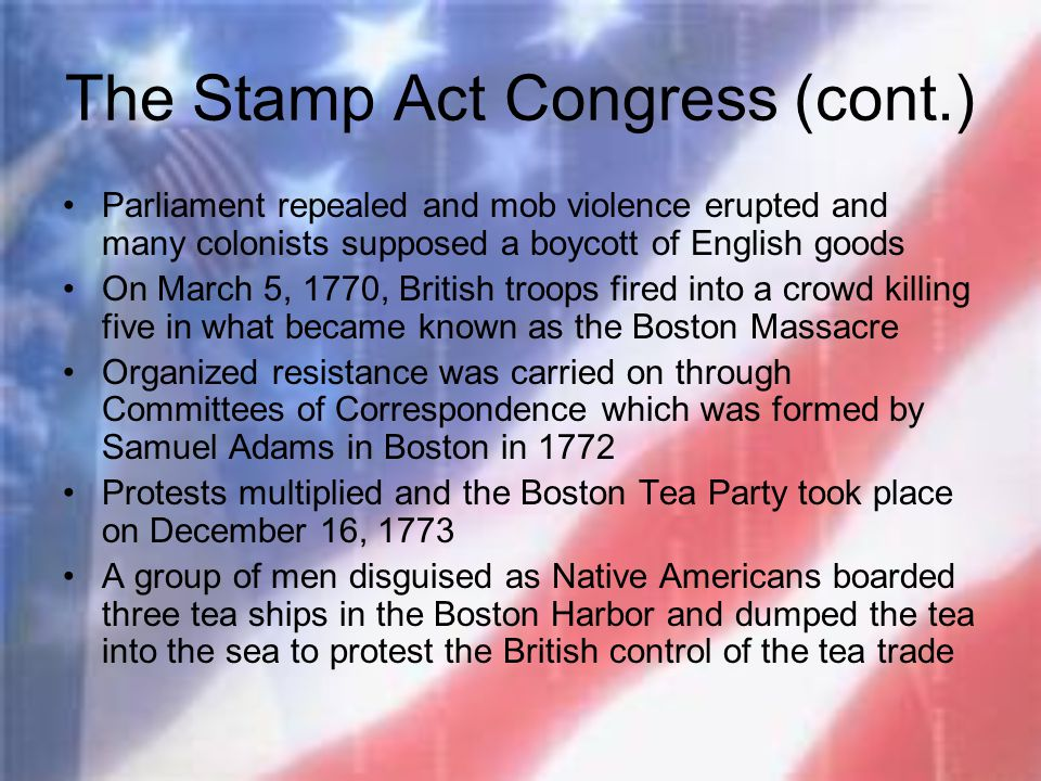 The Stamp Act Congress (cont.)