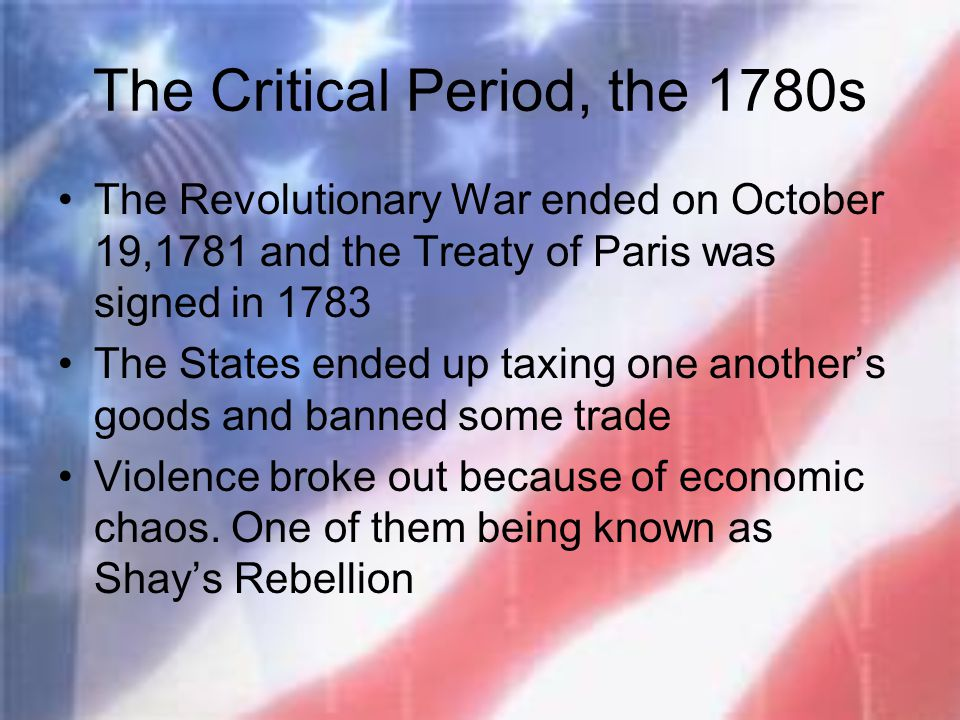 The Critical Period, the 1780s