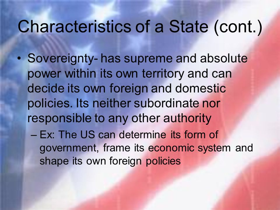 Characteristics of a State (cont.)
