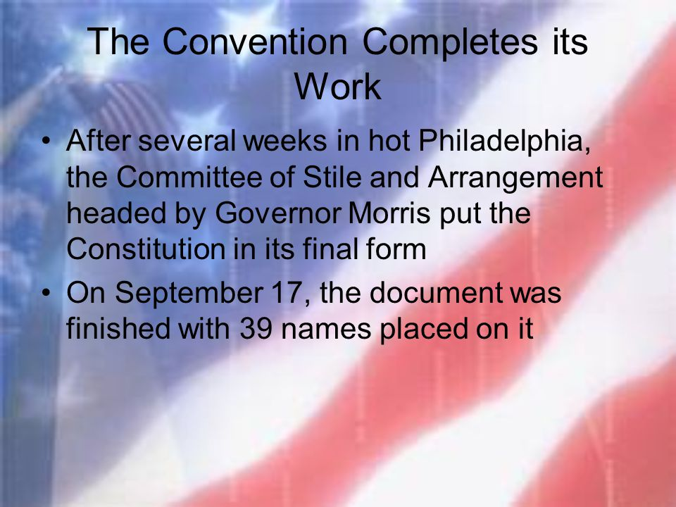 The Convention Completes its Work