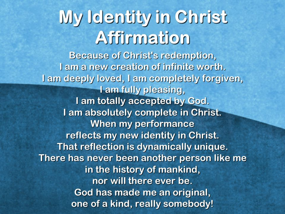 My Identity in Christ Affirmation
