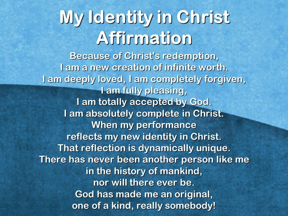 My Identity in Christ Affirmation