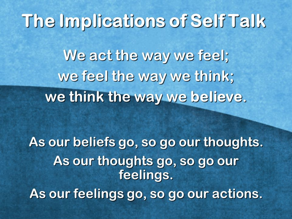 The Implications of Self Talk