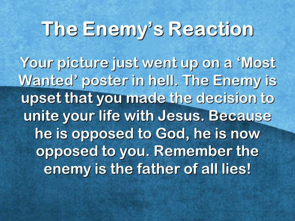 The Enemy's Reaction