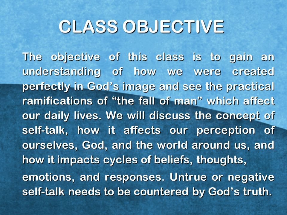 CLASS OBJECTIVE