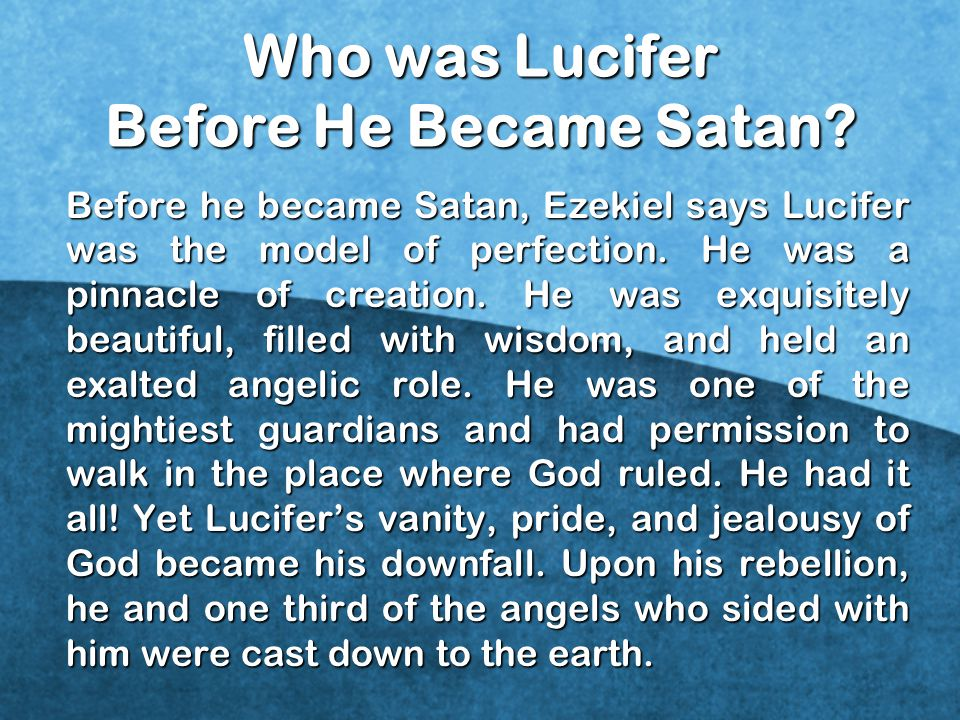 Who was Lucifer Before He Became Satan