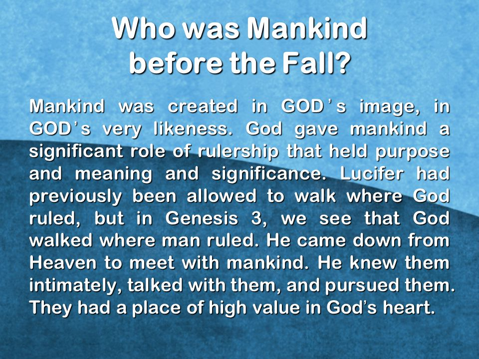 Who was Mankind before the Fall