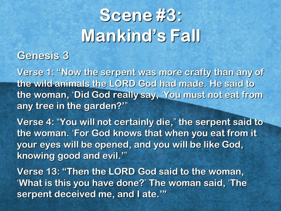 Scene #3: Mankind's Fall