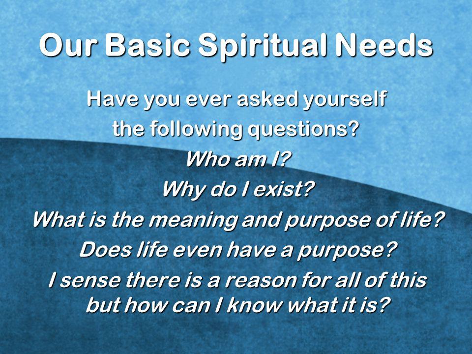 Our Basic Spiritual Needs
