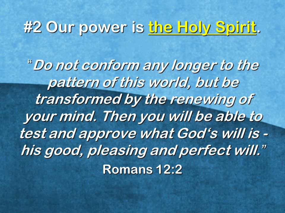 #2 Our power is the Holy Spirit.
