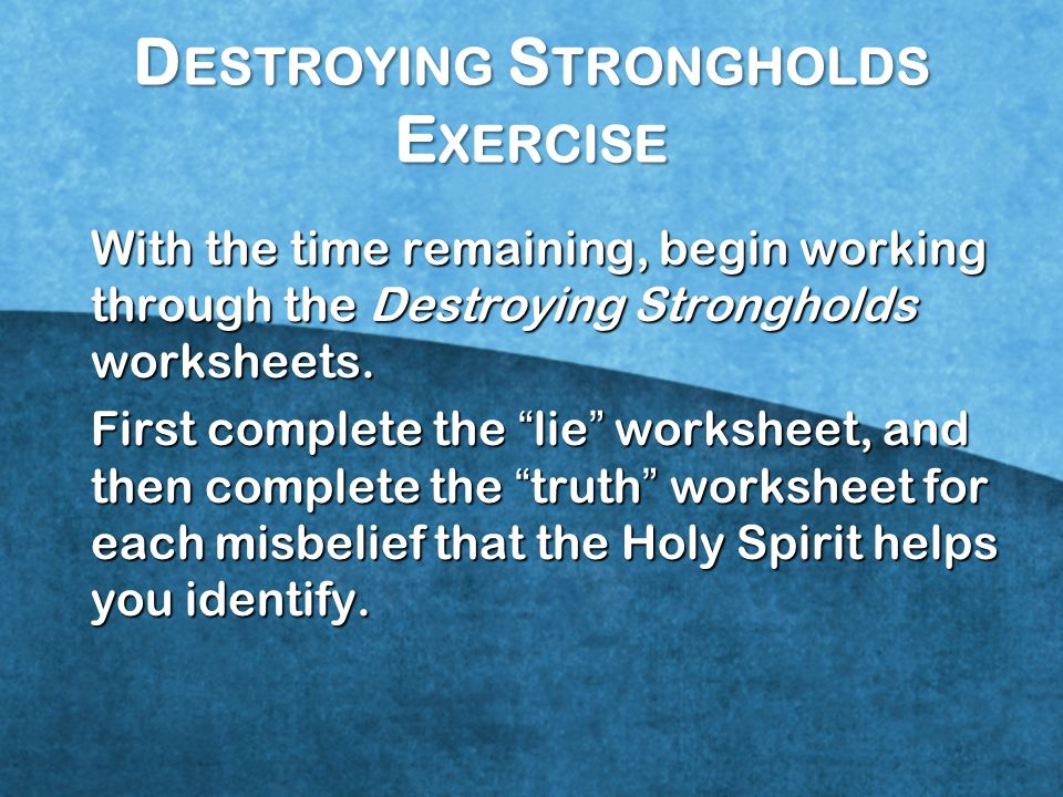 Destroying Strongholds Exercise