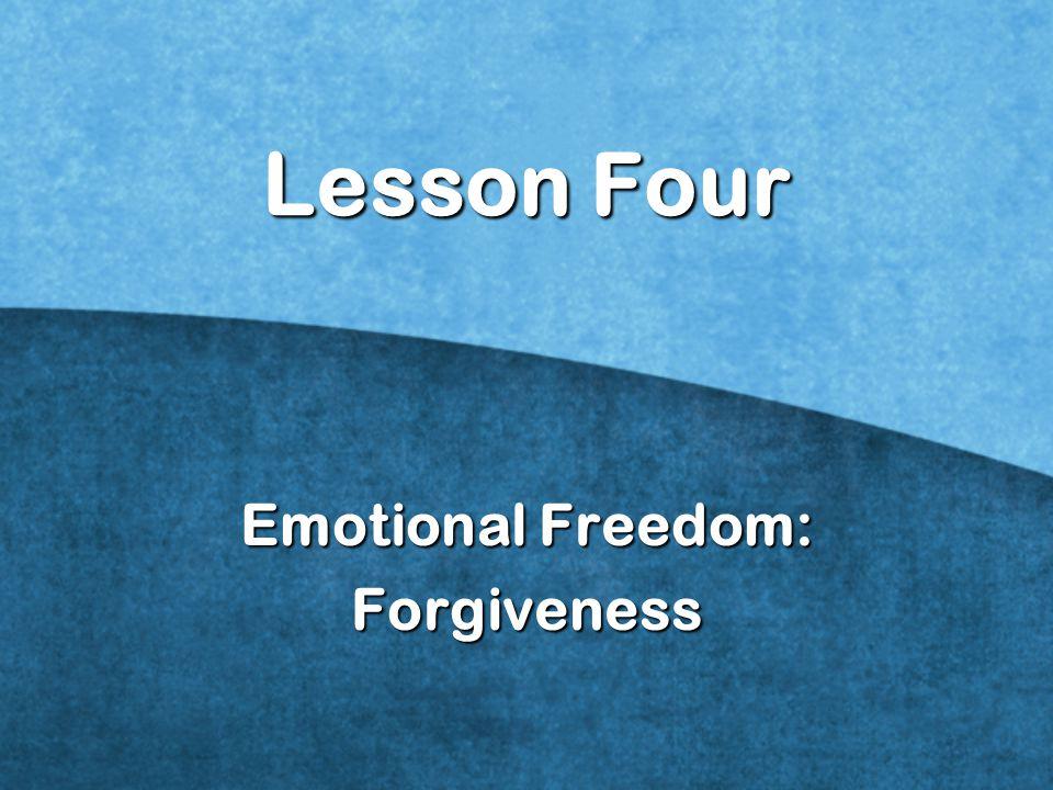 Emotional Freedom: Forgiveness