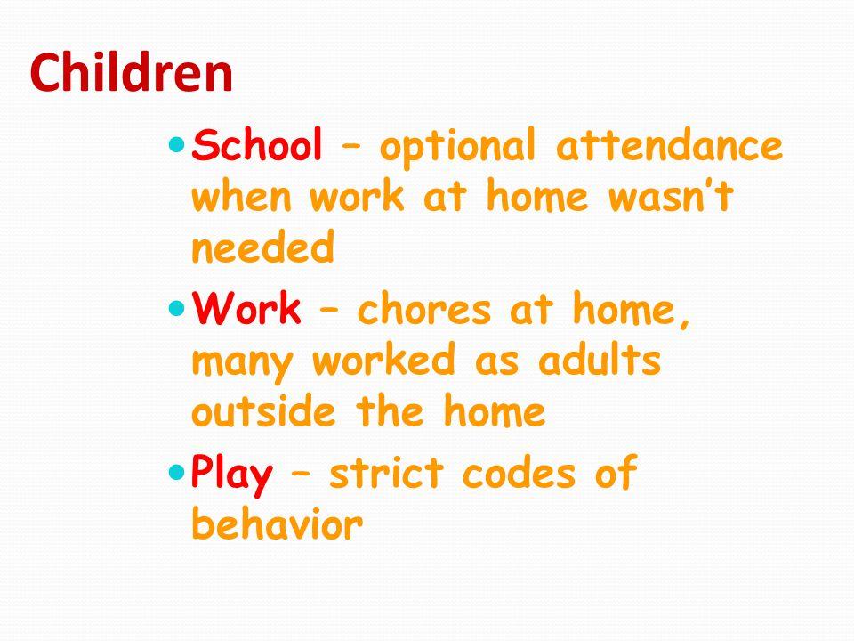 Children School – optional attendance when work at home wasn't needed