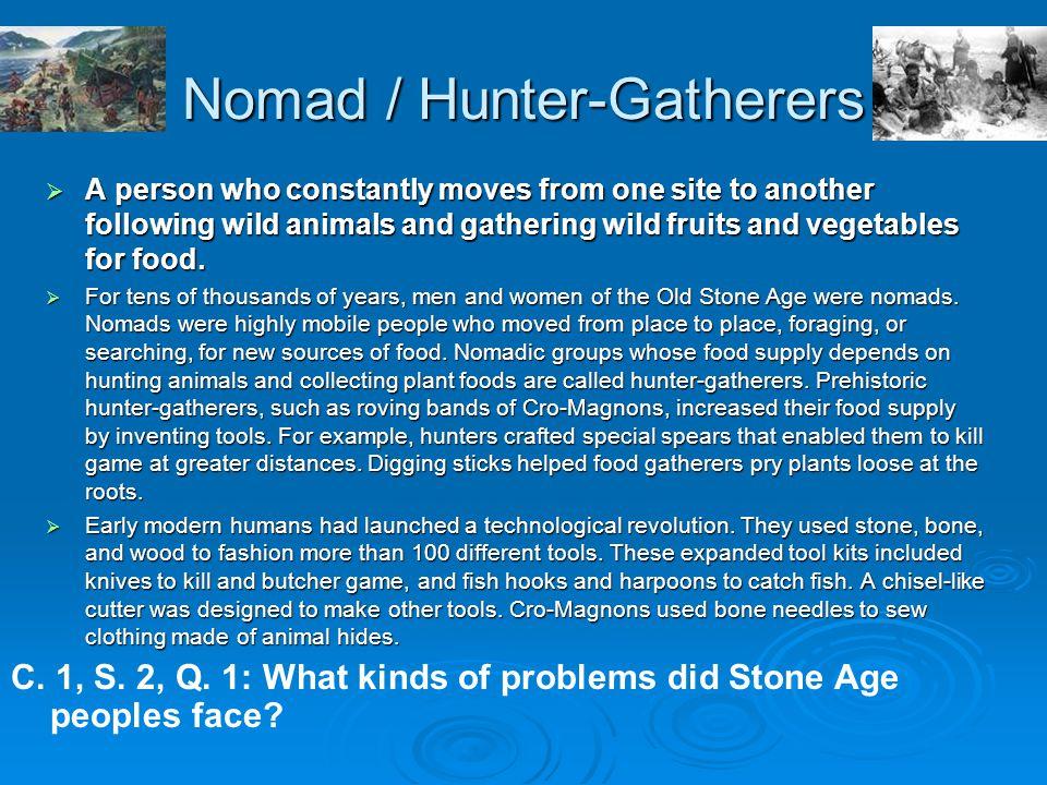 Nomad / Hunter-Gatherers