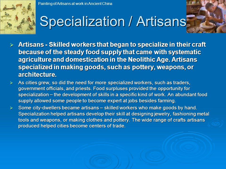 Specialization / Artisans