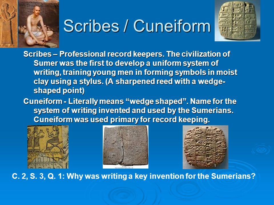 Scribes / Cuneiform