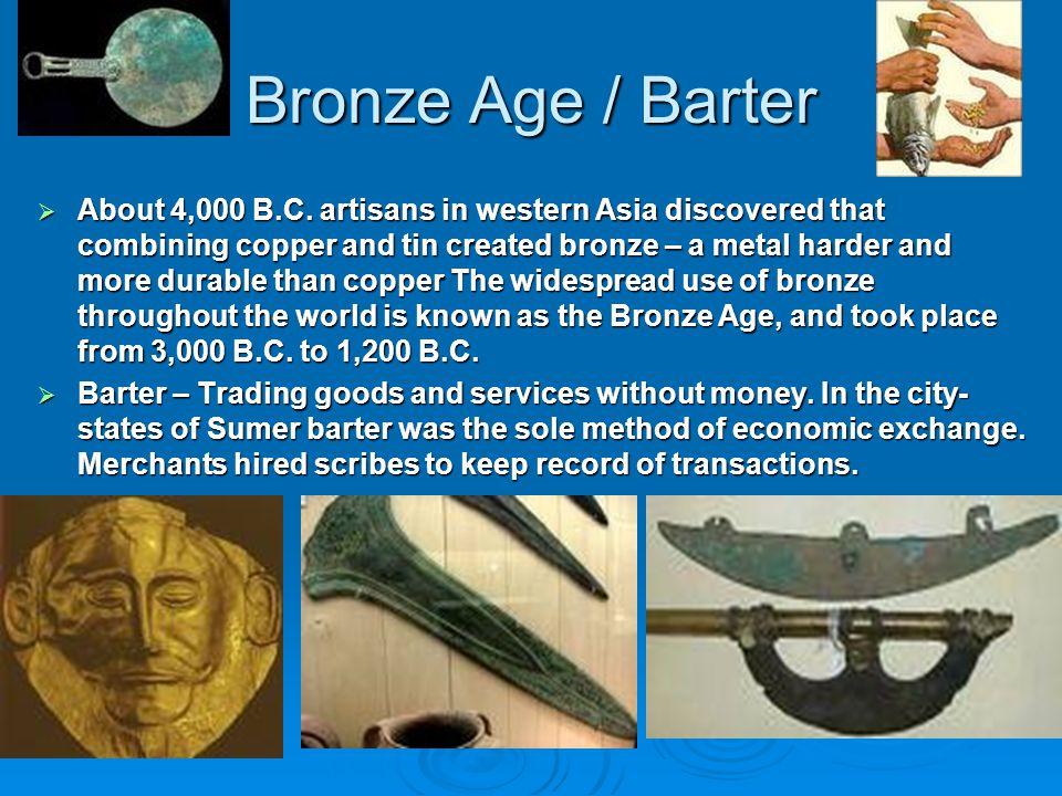 Bronze Age / Barter