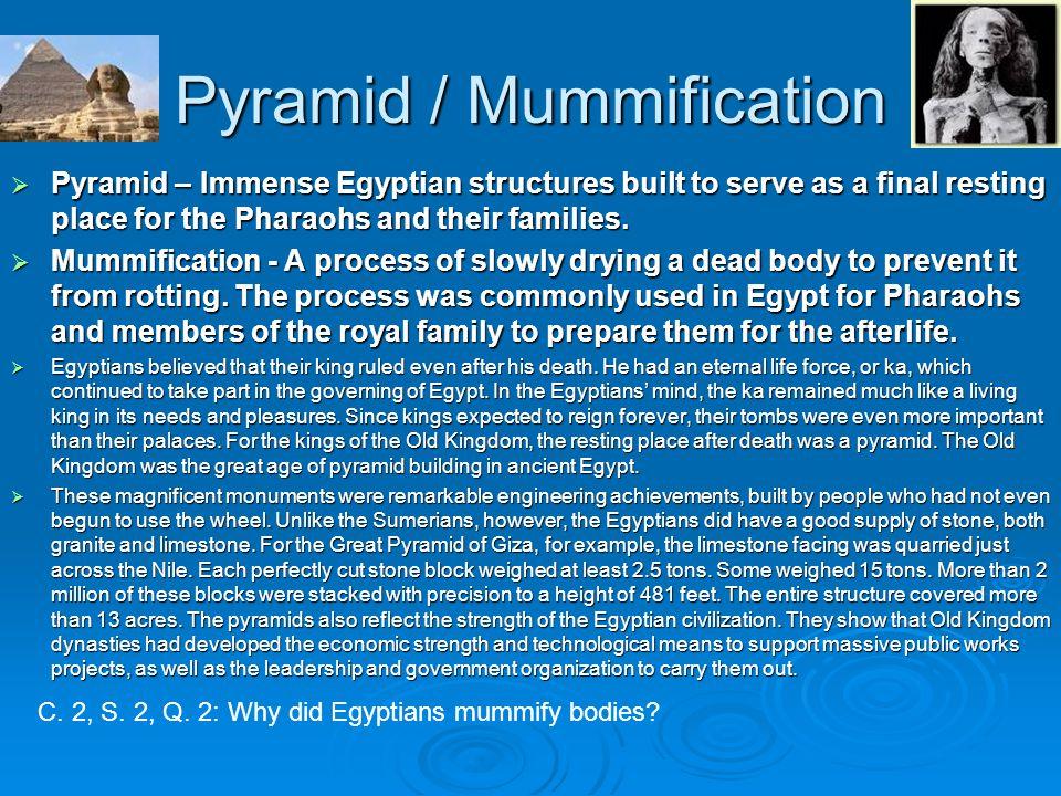 Pyramid / Mummification