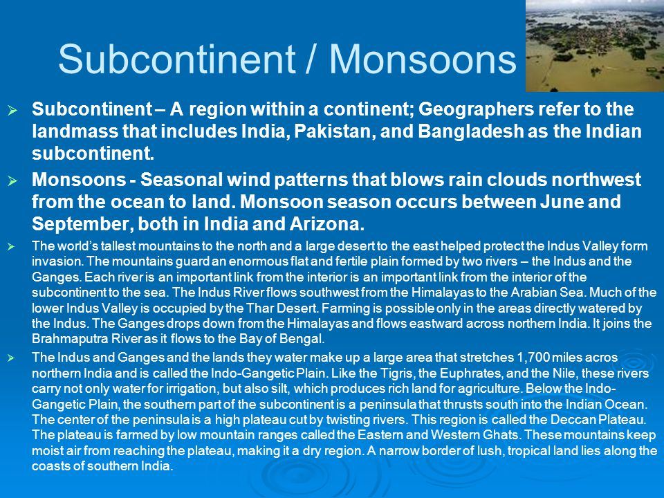Subcontinent / Monsoons
