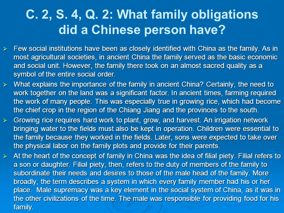 C. 2, S. 4, Q. 2: What family obligations did a Chinese person have