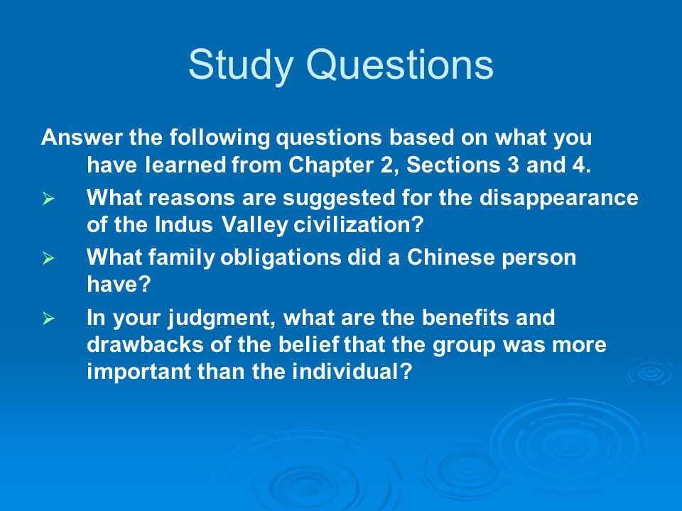 Study Questions Answer the following questions based on what you have learned from Chapter 2, Sections 3 and 4.