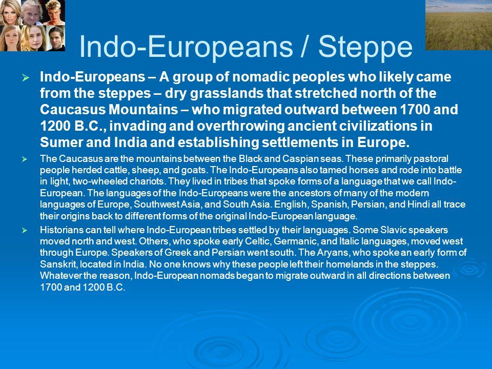 Indo-Europeans / Steppe