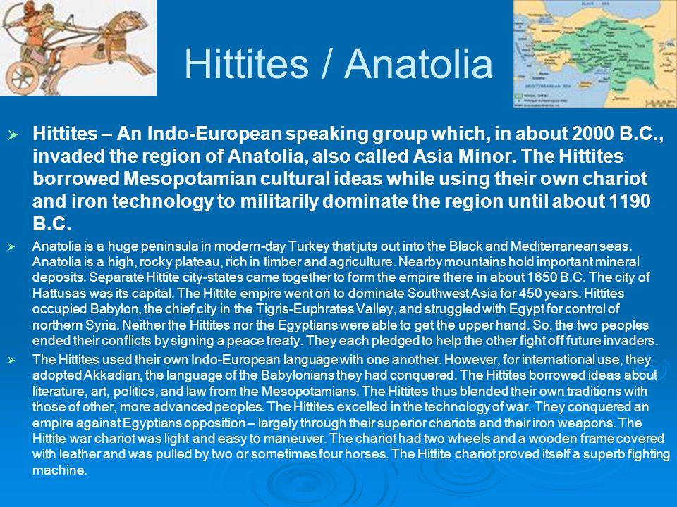 Hittites / Anatolia