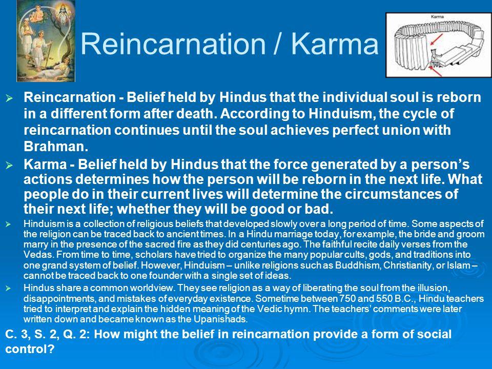 Reincarnation / Karma