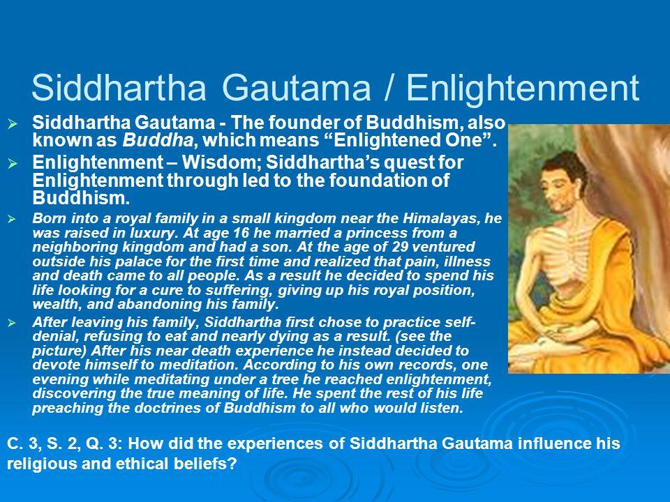 Siddhartha Gautama / Enlightenment