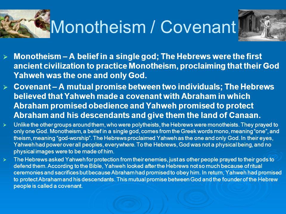 Monotheism / Covenant