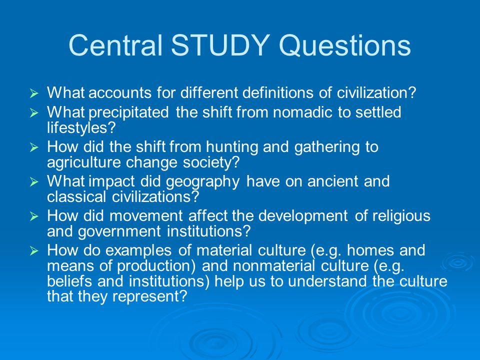 Central STUDY Questions