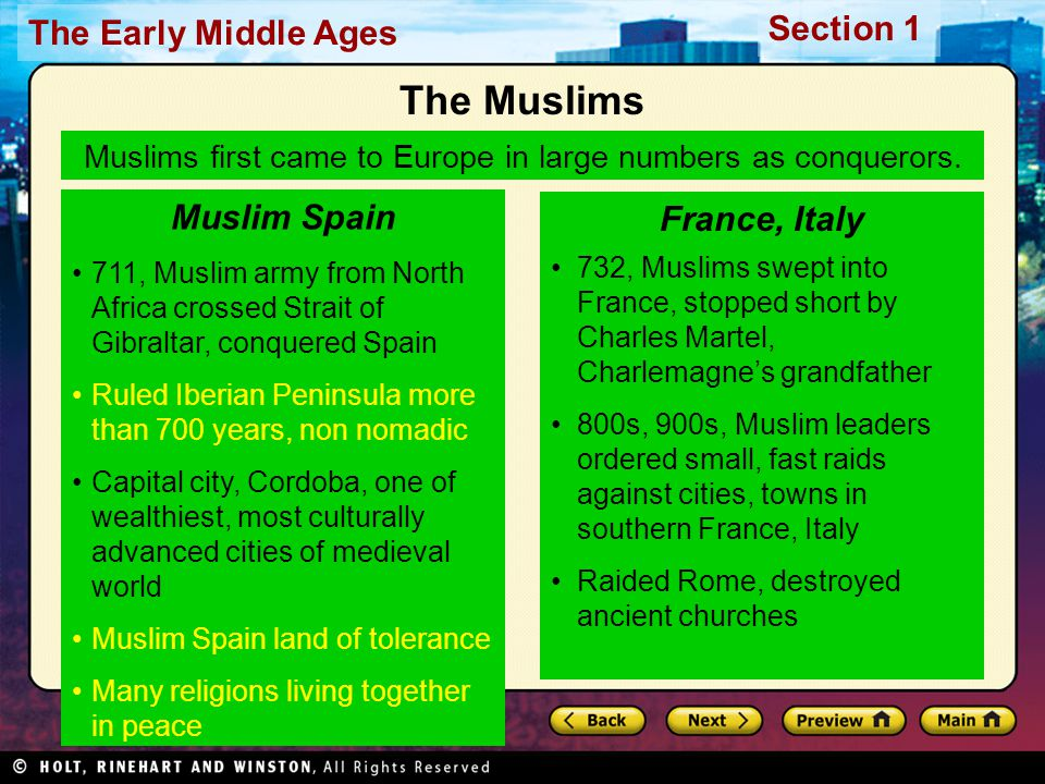 Muslims first came to Europe in large numbers as conquerors.