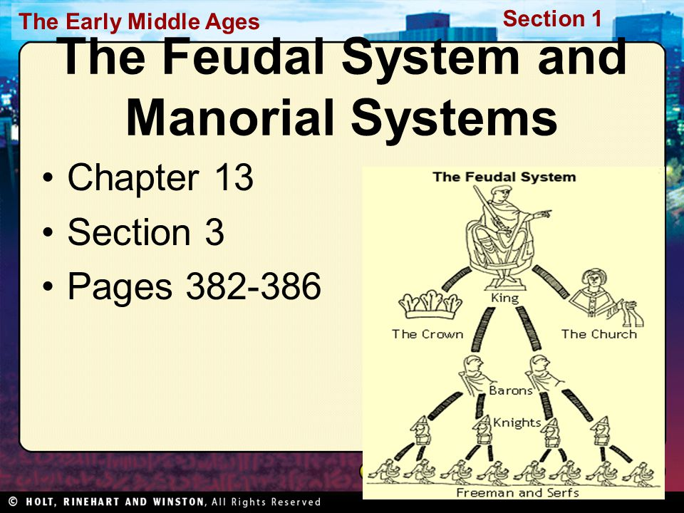 The Feudal System and Manorial Systems