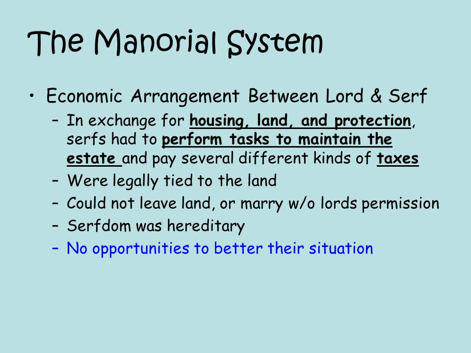 The Manorial System Economic Arrangement Between Lord & Serf
