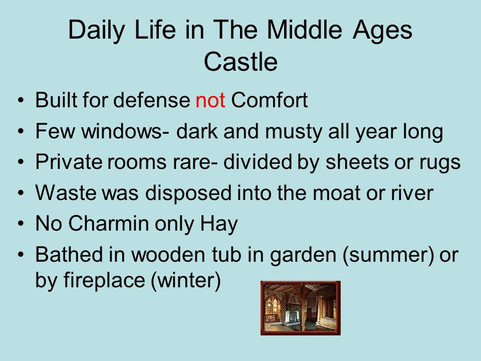 Daily Life in The Middle Ages Castle