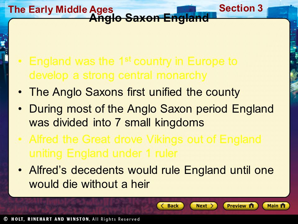 Anglo Saxon England England was the 1st country in Europe to develop a strong central monarchy. The Anglo Saxons first unified the county.