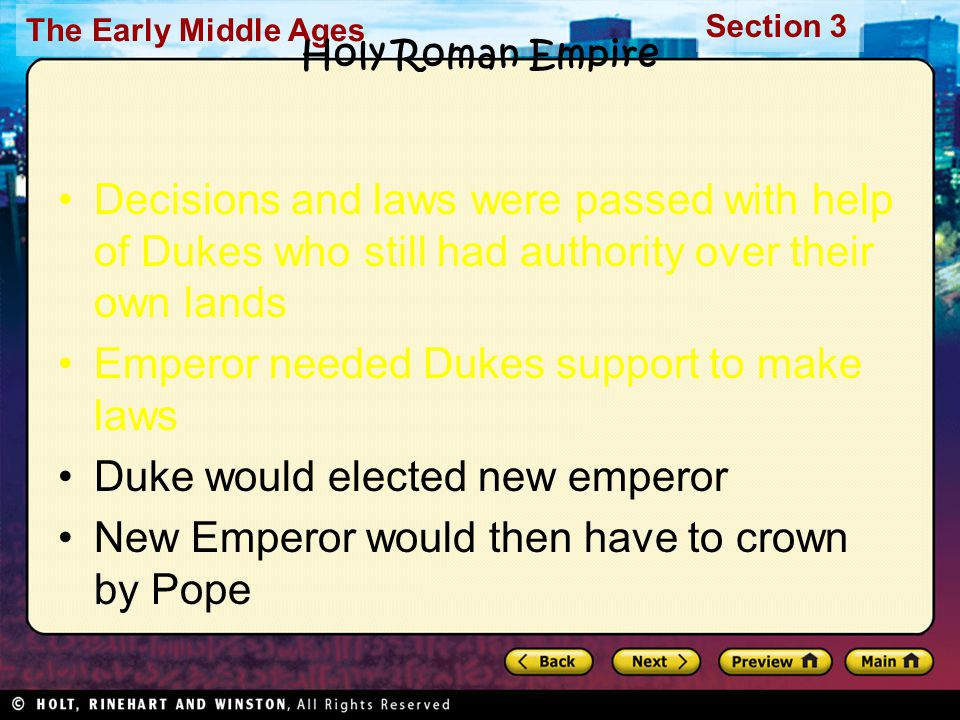 Emperor needed Dukes support to make laws