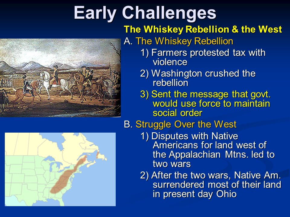 Early Challenges The Whiskey Rebellion & the West