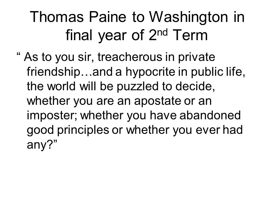 Thomas Paine to Washington in final year of 2nd Term