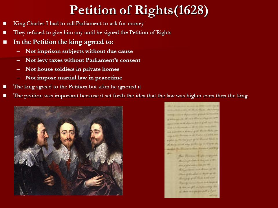 Petition of Rights(1628) In the Petition the king agreed to: