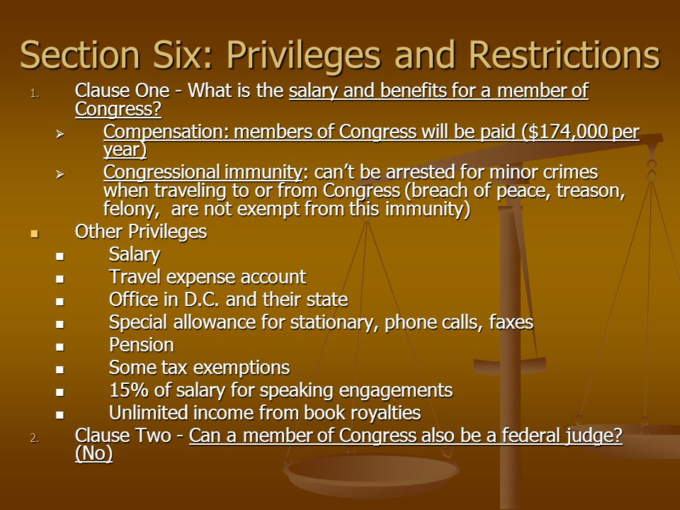 Section Six: Privileges and Restrictions