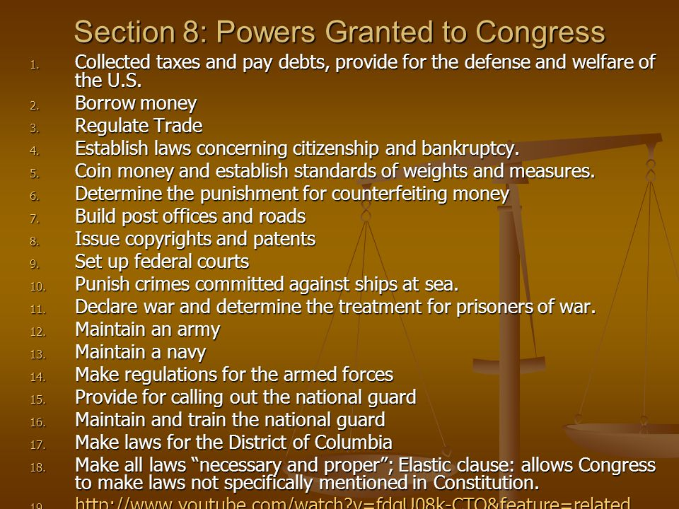 Section 8: Powers Granted to Congress