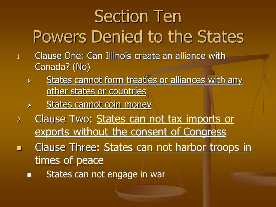 Section Ten Powers Denied to the States