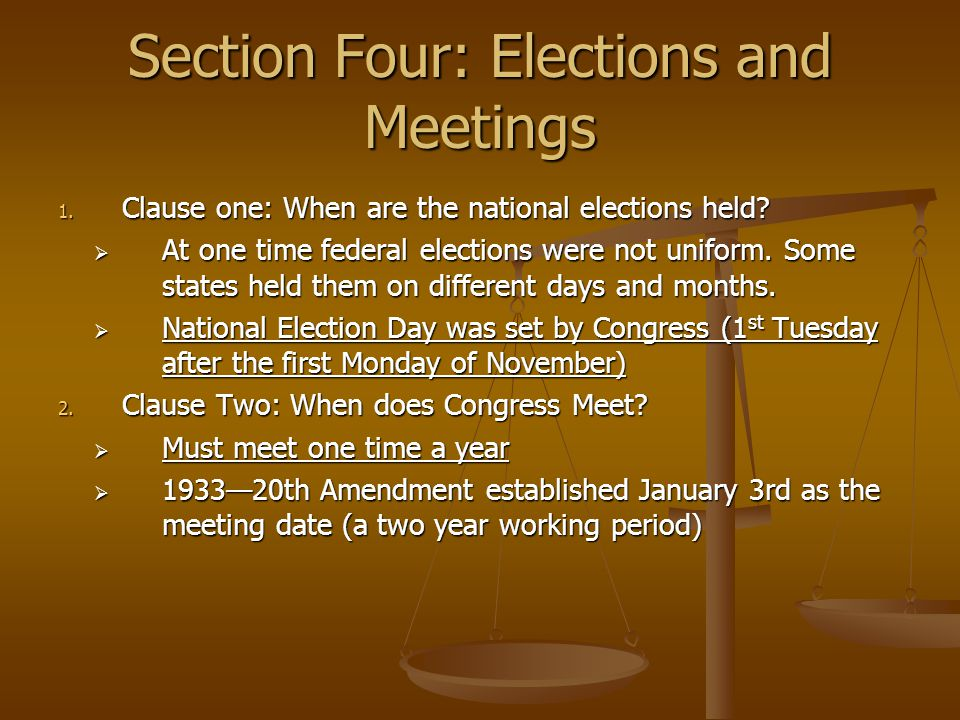 Section Four: Elections and Meetings
