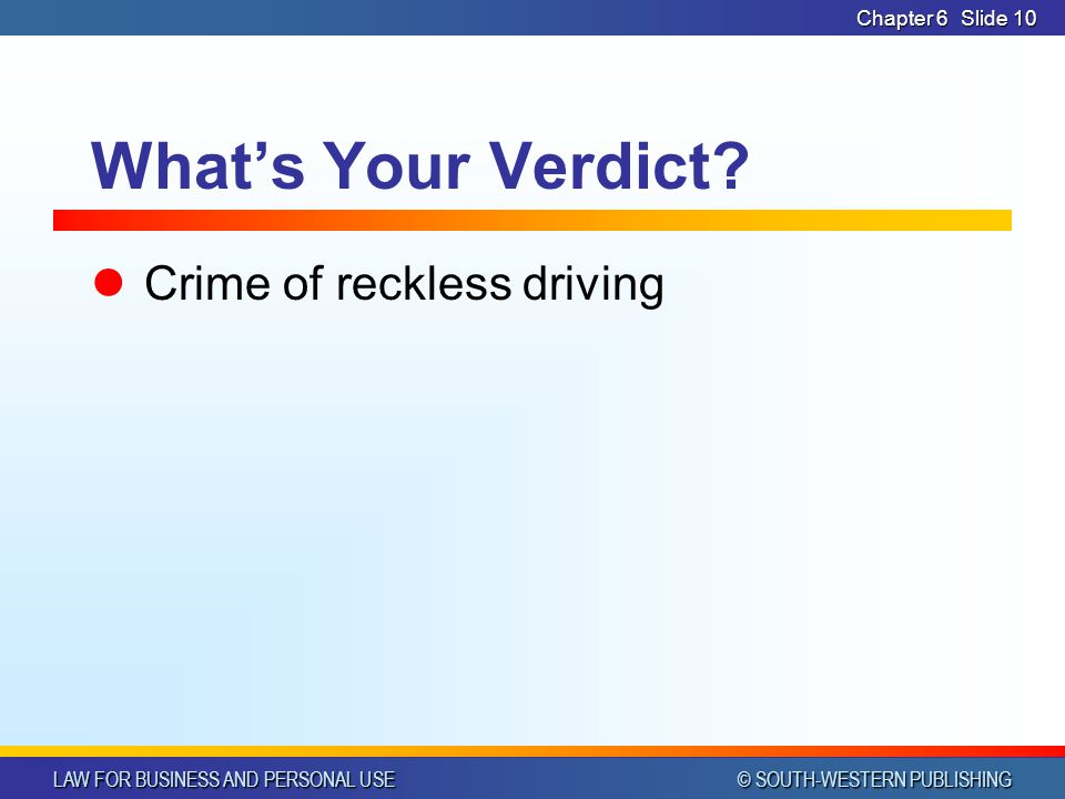 What's Your Verdict Crime of reckless driving Chapter 6 CHAPTER 6