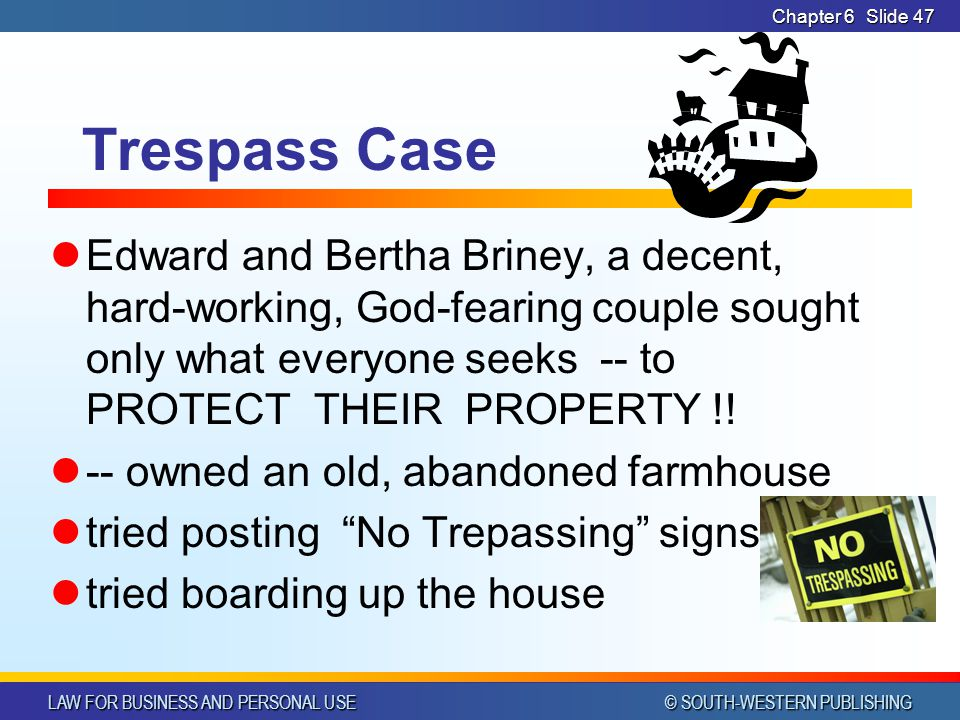 CHAPTER 6 4/14/2017. Chapter 6. Trespass Case.