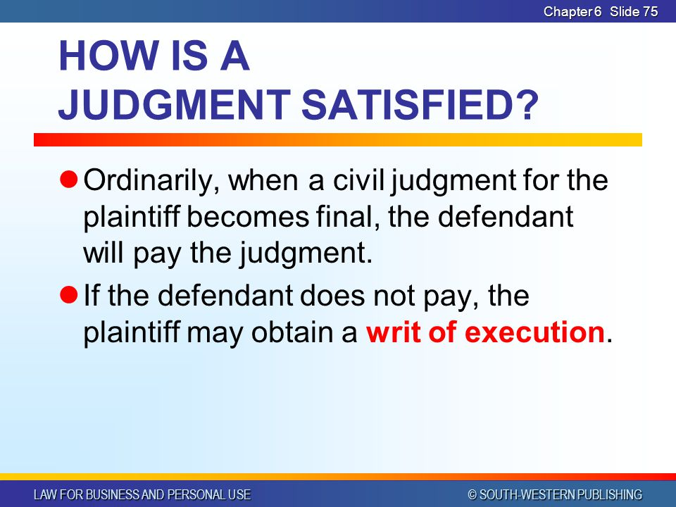HOW IS A JUDGMENT SATISFIED