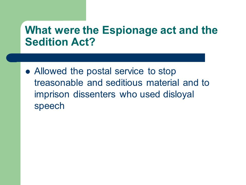 What were the Espionage act and the Sedition Act