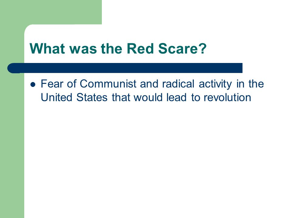 What was the Red Scare.